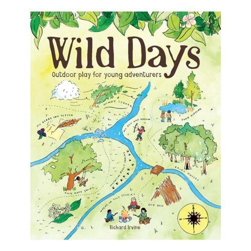 Wild Days by Richard Irvine