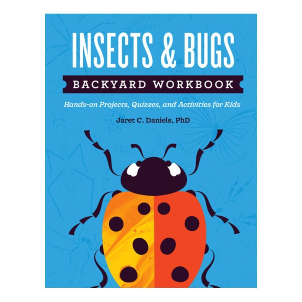 Insects And Bugs Backyard Workbook By Jaret C.Daniels