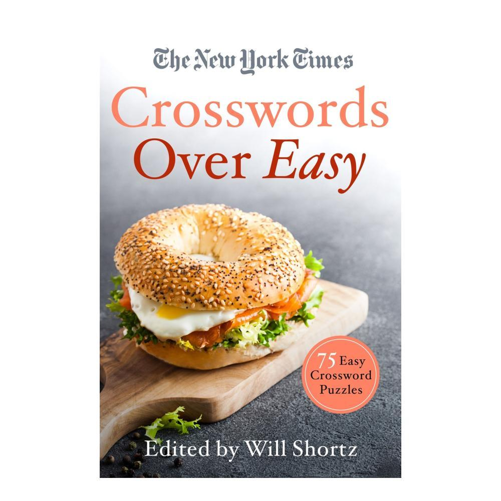The New York Times Crosswords Over Easy Edited By Will Shortz