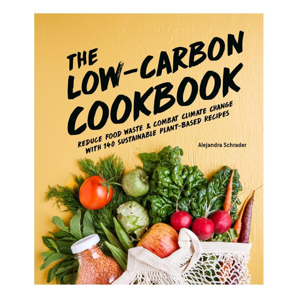 The Low- Carbon Cookbook And Action Plan By Alejandra Schrader