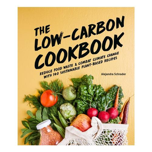The Low-Carbon Cookbook and Action Plan By Alejandra Schrader