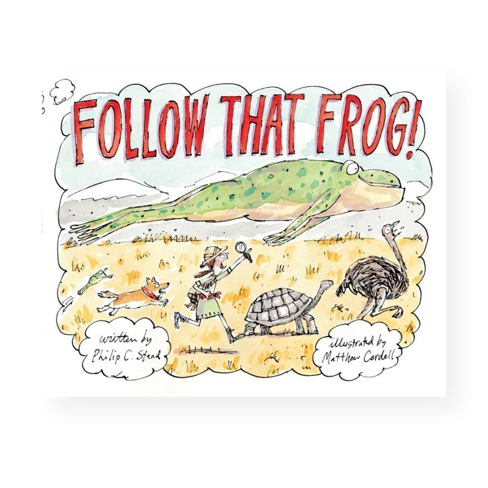 Follow That Frog! By Philip C.Stead