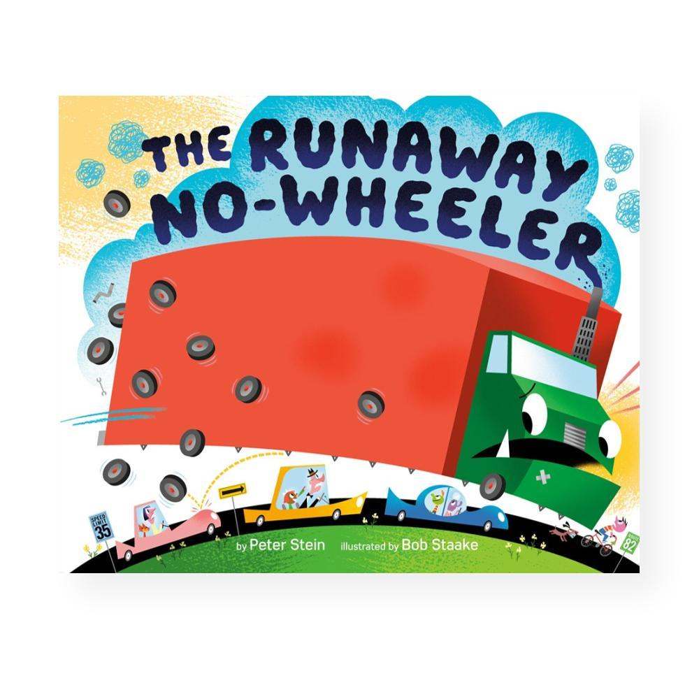 The Runaway No- Wheeler By Peter Stein