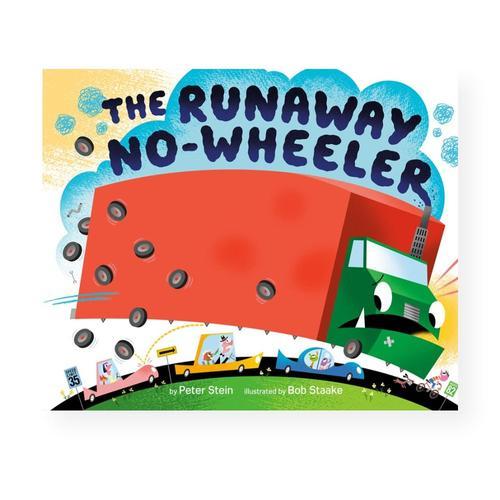 The Runaway No-wheeler by Peter Stein