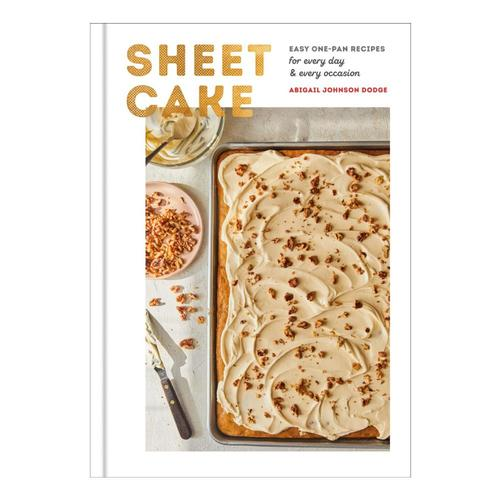 Sheet Cake by Abigail Johnson Dodge