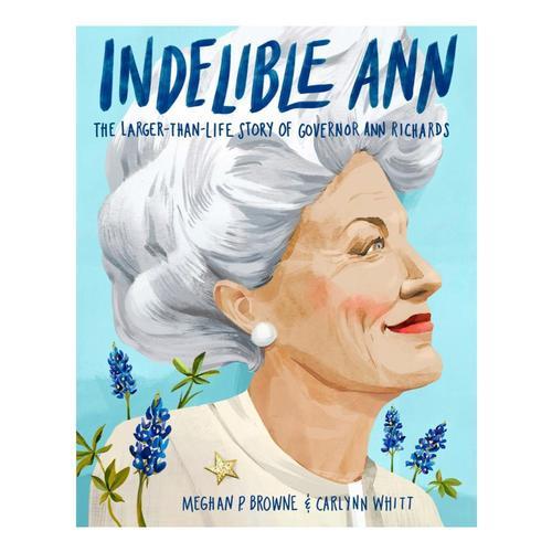 Indelible Ann by Me ghan P. Browne