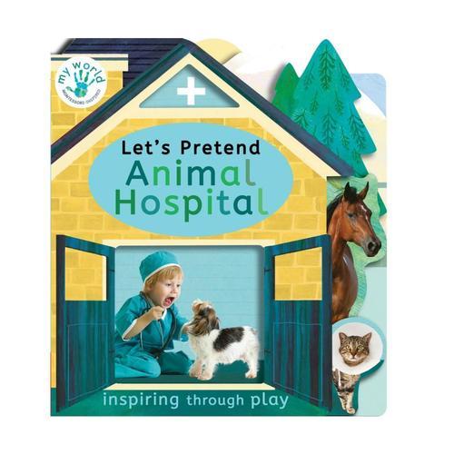 Let's Pretend Animal Hospital by Nicola Edwards