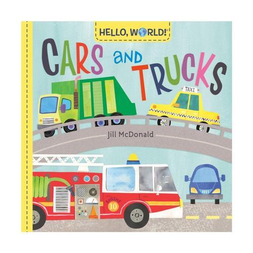 Hello, World! Cars and Trucks by Jill McDonald
