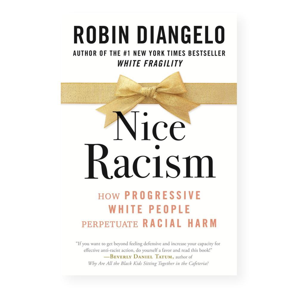 Nice Racism By Dr.Robin Diangelo