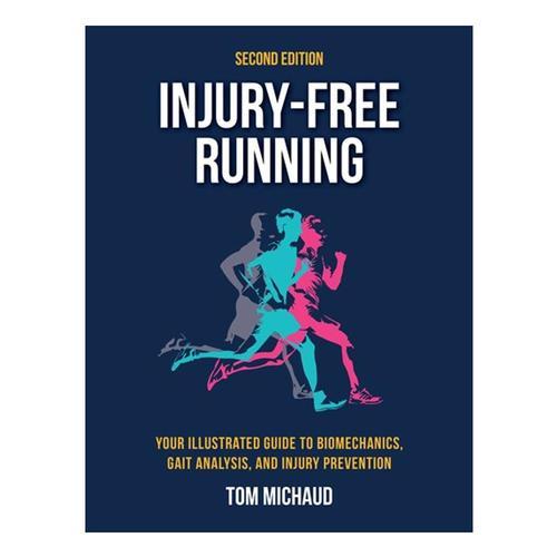 Injury-Free Running by Tom Michaud
