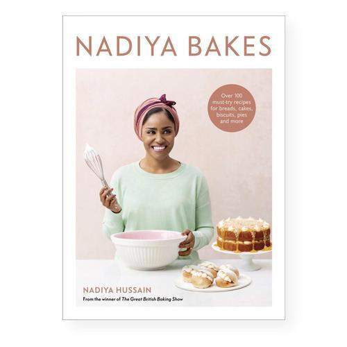 Nadiya Bakes by Nadiya Hussain