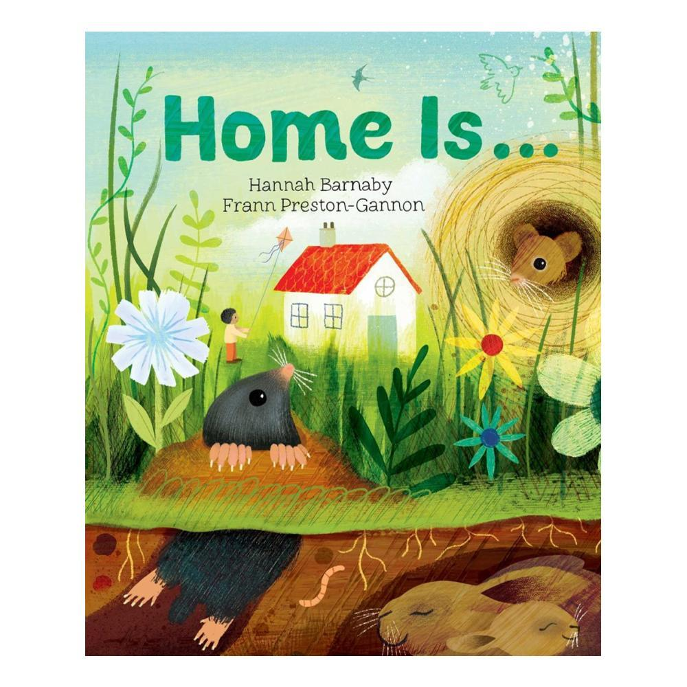 Home Is...By Hannah Barnaby
