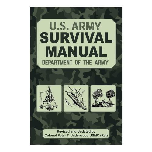 The Official U.S Army Survival Manual by the Department of the Army
