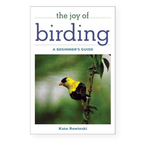 The Joy of Birding by Kate Rowinski